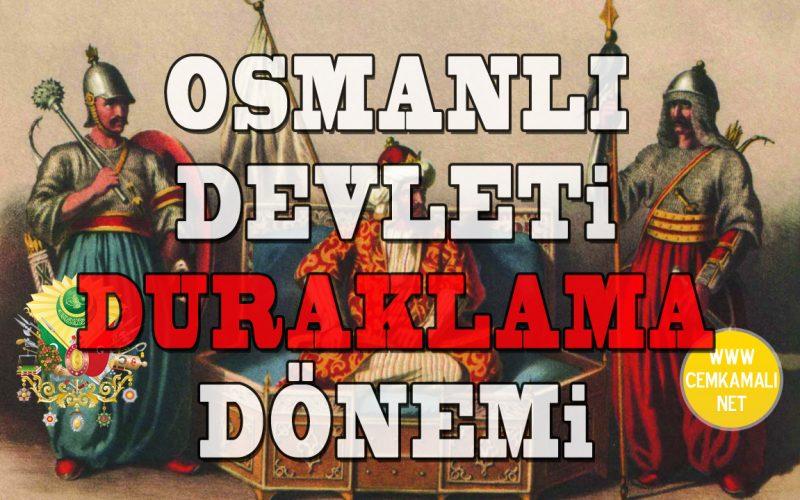 osmanli_duraklama